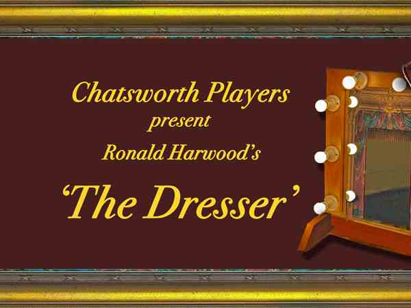 The Chatsworth Players: The Dresser