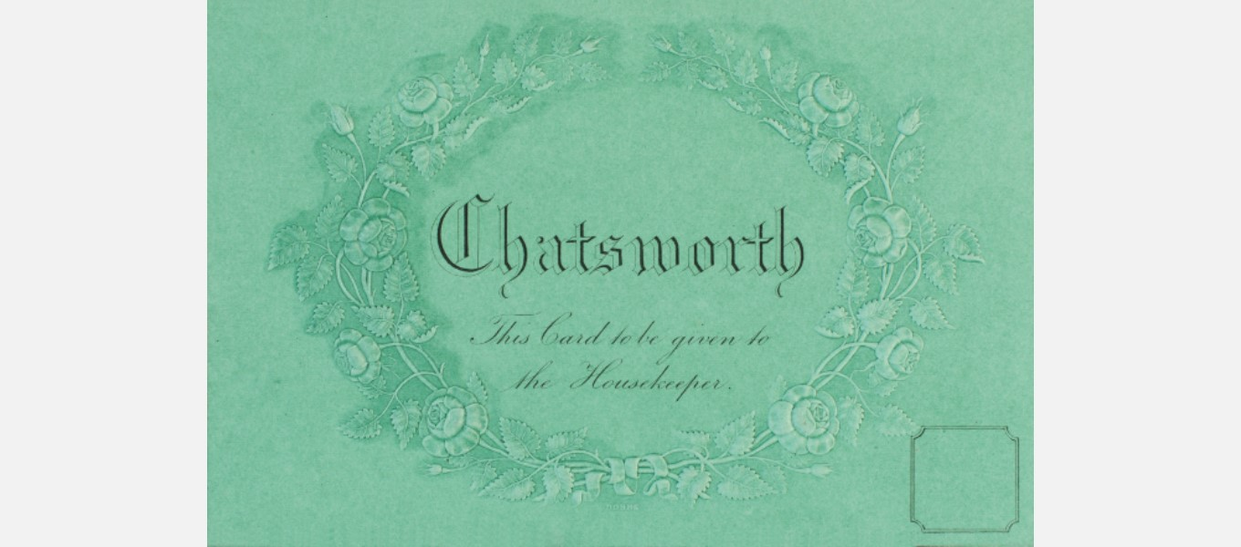 A nineteenth-century visitors' ticket like the one Gaskell and her daughter used to gain admission to Chatsworth.